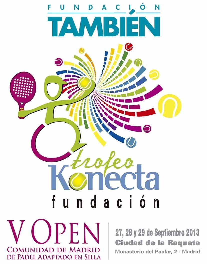 Trofeo Fundación Konecta – V Open Comunidad de Madrid de Pádel en Silla